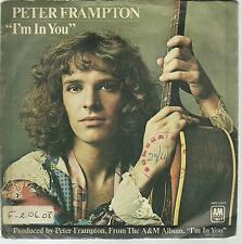 DISQUE 45T PETER  FRAMPTON   I M  IN  YOU                     /A