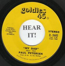 Paul Petersen TEEN 45-Goldies 2682-My Dad/Little Boy Sad -Great for Father's Day