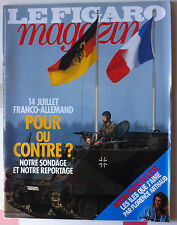 Le Figaro Magazine du 9/07/1994; Florance Arthaud/ 14 juillet Franco-Allemand ?