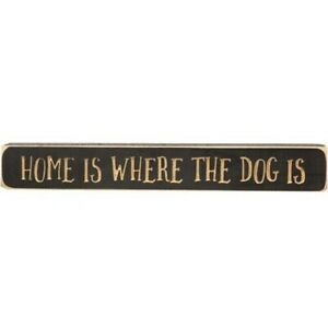 """Home Is Where the Dog Is Engraved Block 12"""" Country Sign Distressed"""