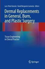 Dermal Replacements in General, Burn, and Plastic Surgery : Tissue...