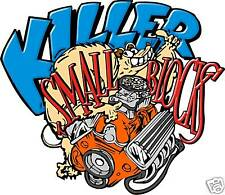 KILLER SMALL BLOCK DECAL  FOR CHEVROLET HOT RODS