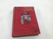 Samantha Among the Colored Folks by Marietta Holley 1894 Hardbound Antique Book