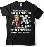 Engineer Gift Donald Trump Funny Engineer Graduation Gift For Engineer T shirt