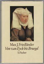 Max J. Friedländer: Von van Eyck bis Bruegel (mit 188 Tafeln)  1986