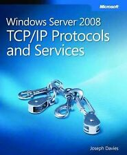 Windows Server 2008 TCP/IP Protocols and Services by Joseph Davies (Mixed...
