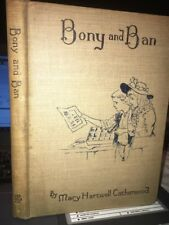BONY AND BAN The Story of  a Printing Venture - Mary Hartwell Catherwood 1898