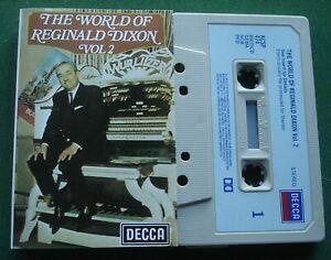 The World Of Reginald Dixon Vol. 2 inc Blaze Away + Cassette Tape - TESTED