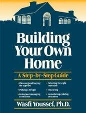Building Your Own Home: A Step-by-Step Guide-ExLibrary