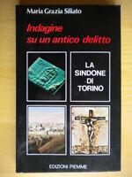 Indagine su un antico delitto Sindone di TorinoSiliato storia religione scienza