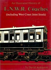 More details for an illustrated history of l.n.w.r. coaches including west coast joint stock 1978