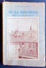 Storia Locale - Su la ringhera - Dialetto Milanese - Federico Bussi - 1925