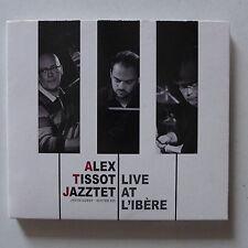 CD/ Alex Tissot Jazztet - Live at l'Ibère /  2014