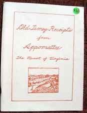 Old Timey Receipts from Appomattox the Heart of Virginia, by National Park Women