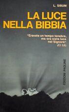 L. SIBUM LA LUCE NELLA BIBBIA EDIZIONI PAOLINE 1972