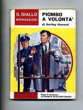 Hartley Howard # PIOMBO A VOLONTÀ # Mondadori 1962 N.699