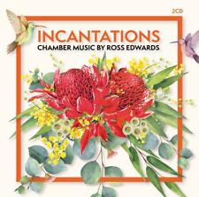 Incantations Chamber Music - Ross Edwards 2cd 2018