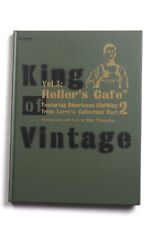 King of Vintage Vol.3; Heller's Cafe 2 featuring very old Sweet Orr, Levi's!!