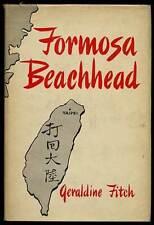 Geraldine FITCH / Formosa Beachhead First Edition 1953