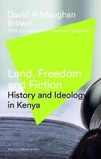Land, Freedom and Fiction, Maughan-Brown, David