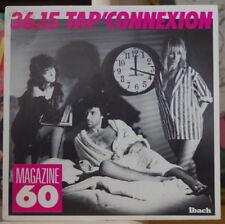 MAGAZINE 60 TAP'CONNEXION ELECTRO DISCO FRENCH SP IBACH 1988