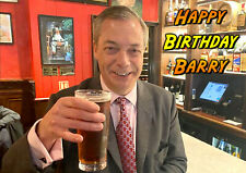 Nigel Farage Brexit Party Leave UKIP pint PERSONALISED HAPPY BIRTHDAY ART CARD