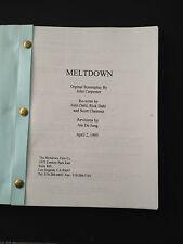 MELTDOWN Original Screenplay Copy 4/2/95 Rare JOHN CARPENTER Project UNPRODUCED