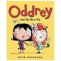 Oddrey and the New Kid by