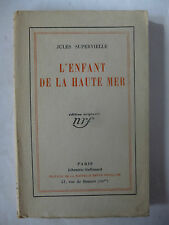 SUPERVIELLE (Jules). L'Enfant de la haute mer. Edition originale. Gallimard 1930