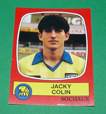 N°279 JACKY COLIN FC SOCHAUX MONTBELIARD FCSM PANINI FOOTBALL 87 1986-1987