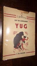 YUG - Guy de Larigaudie