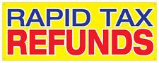 Rapid Tax Refund Banner Tax Season Money Quick Deposit Retail Store Sign 36x96