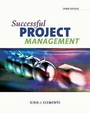 Successful Project Management by Jack Gido and James P. Clements (2005,...