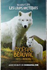 """Affiche Publicitaire """" Zoo Parc Beauval """" (Loups Arctiques) : Grand Format"""