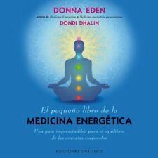 El pequeno libro de la medicina energetica (Salud Y Vida Natural)-ExLibrary