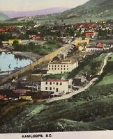 Postcard Kamloops, 1931, B.C. Canada Vintage Hand Tinted, P03