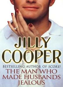 The Man Who Made Husbands Jealous,Jilly Cooper- 9780552138956