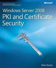 Windows Server® 2008 Pki and Certificate Security (Pro-Other), Komar, Brian, Goo
