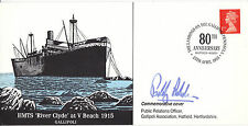 25 APRIL 1995 80th ANNI HMTS RIVER CLYDE GALLIPOLI HAND SIGNED PADDY ASHDOWN SHS