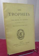 LES TROPHÉES  José-Maria de Heredia Edition Lemerre