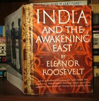 Roosevelt, Eleanor INDIA AND THE AWAKENING EAST  1st Edition Later Printing