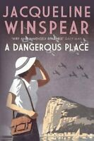 Dangerous Place, A (The Maisie Dobbs Mystery Series), Winspear, Jacqueline, New
