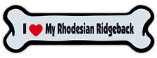 Dog Bone Shaped Magnet - I Love My Rhodesian Ridgeback - Cars, Refrigerators