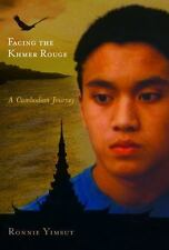 Facing the Khmer Rouge: A Cambodian Journey (Genocide, Political Violence, Human
