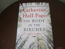 SIGNED KATHLEEN HALL PAGE  THE BODY IN THE BIRCHES A FAITH FAIRCHILD MYSTERY 1st