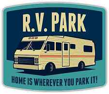 """RV Lifestyle Home Is Wherever you Park It Car Bumper Window Sticker Decal 5""""X4"""""""