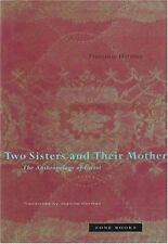 Two Sisters and Their Mother: The Anthropology of Incest by Franoise Hritier, H