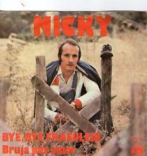 7 inch Single BYE, BYE FRAEULEIN von MICKY (1975)  °18