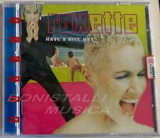 ROXETTE - HAVE A NICE DAY - CD Sigillato