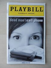 February 2008 - Playwrights Horizons Theatre Playbill - Dead Man's Cell Phone